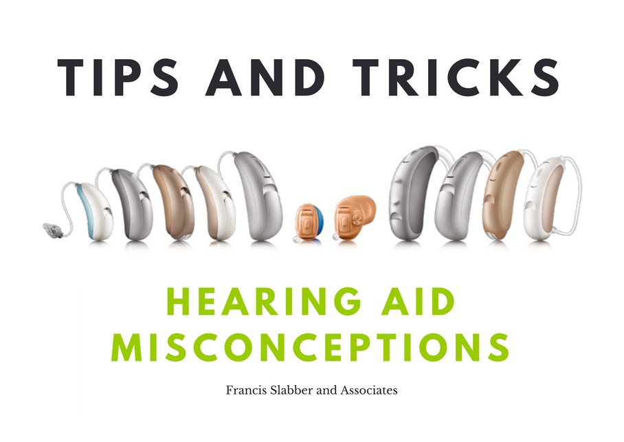 Hearing Aid Misconceptions