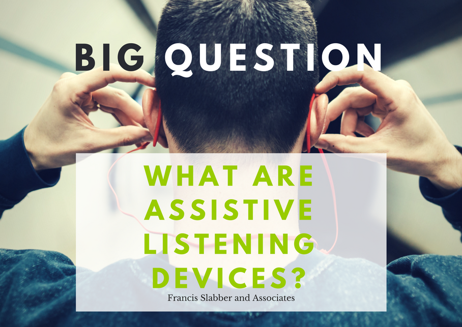 What are Assistive Listening Devices?