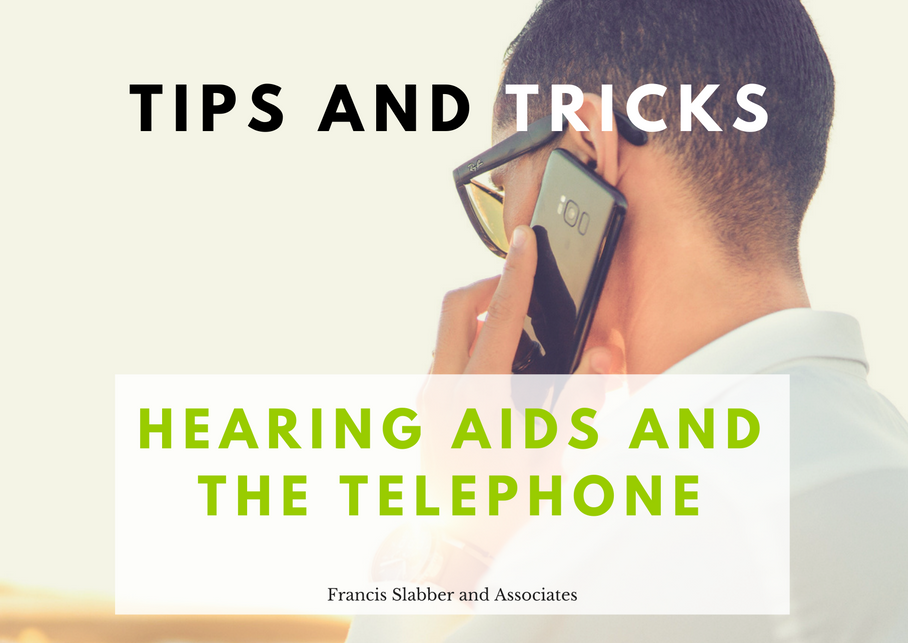 Hearing Aids and the Telephone