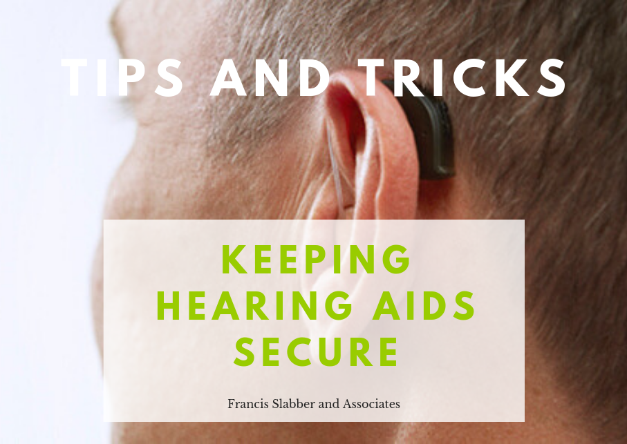 Keeping Hearing Aids Secure
