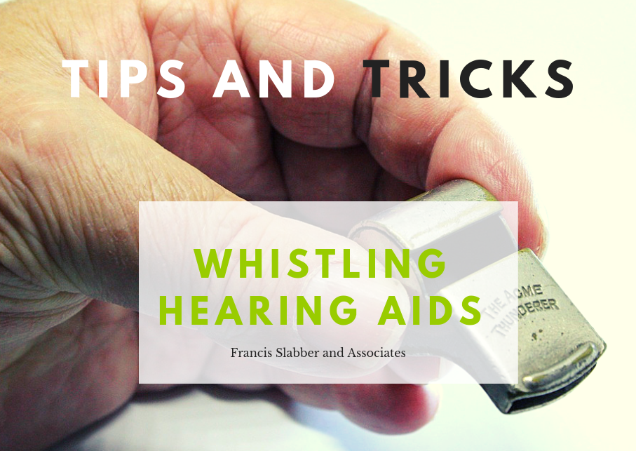 Whistling Hearing Aids