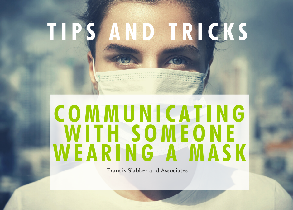 Communicating With Someone Wearing a Mask