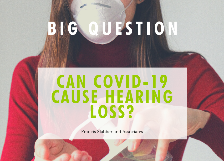 Blog Can COVID-19 caused Hearing Loss?
