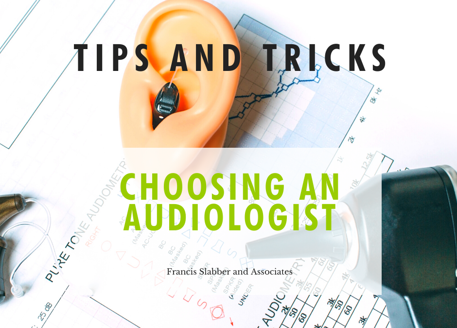 Choosing an Audiologist