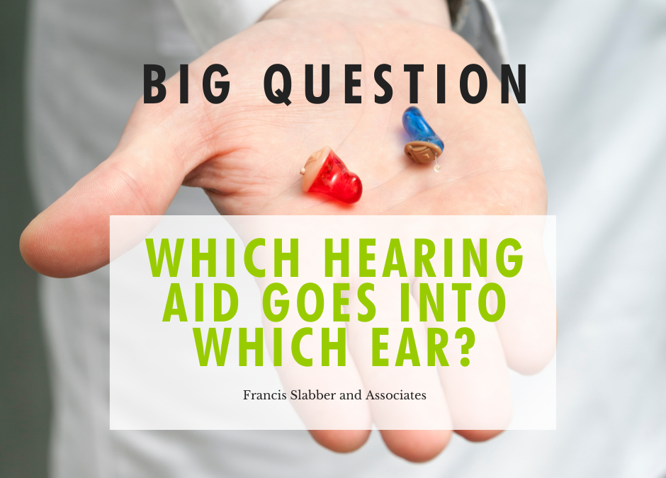 Which Hearing Aid goes into which ear?