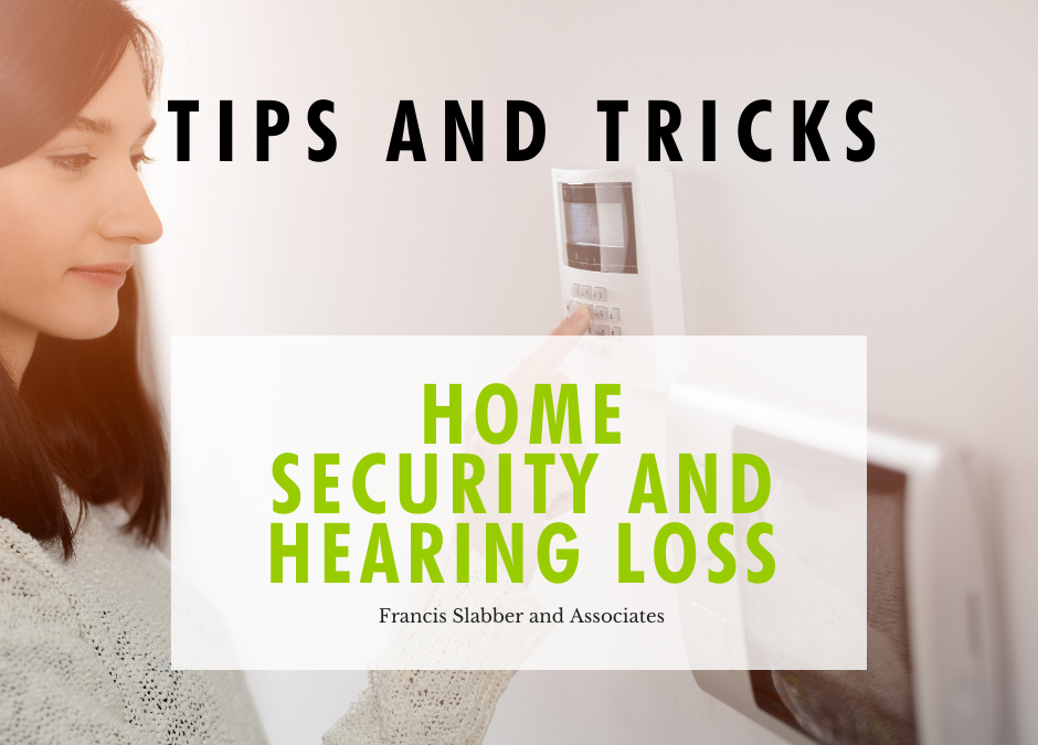 Home Security and Hearing Loss