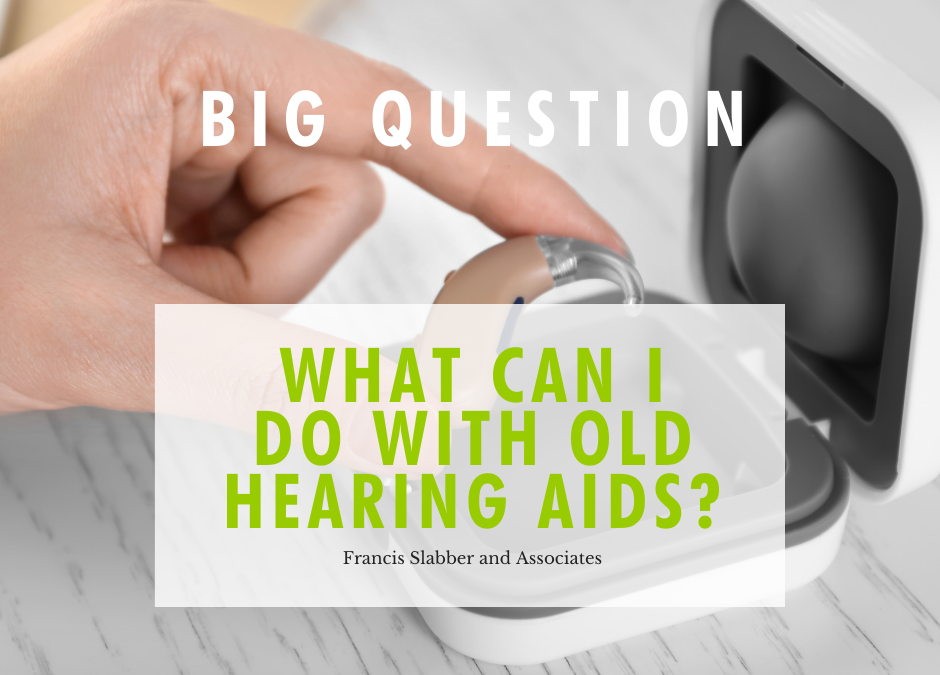 What Can You Do With Old Hearing Aids?