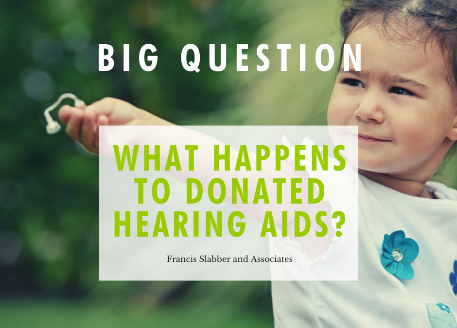 What Happens to Donated Hearing Aids?
