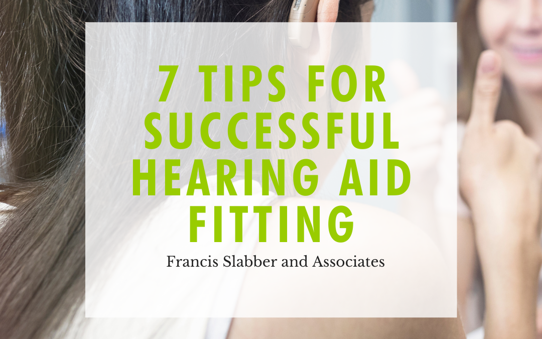 7 Tips for Successful Hearing Aid Fitting